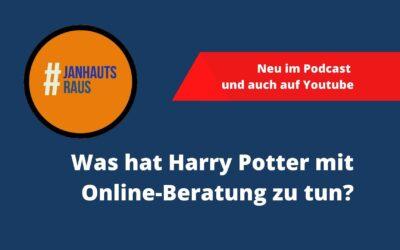 #janhautsraus – Was hat Harry Potter mit Online-Beratung zu tun?