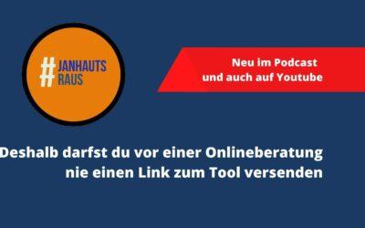 #janhautsraus – Deshalb darfst du vor einer Onlineberatung nie einen Link versenden