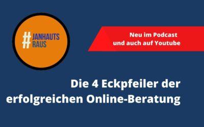 #janhautsraus – Die 4 Eckpfeiler der Onlineberatung
