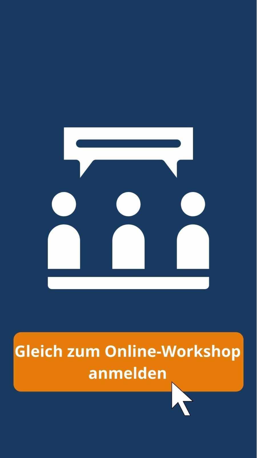 Online-Workshop anmelden Online-Beratung