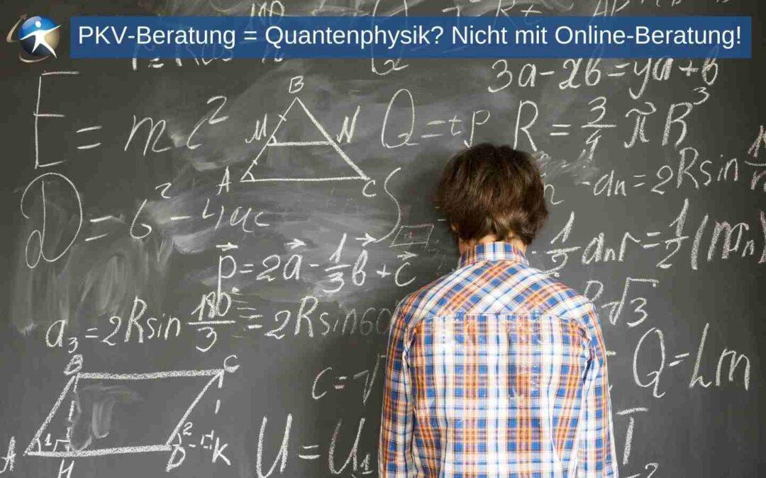 Private Krankenversicherung und Online-Beratung der Quantensprung für Ihr Geschäft