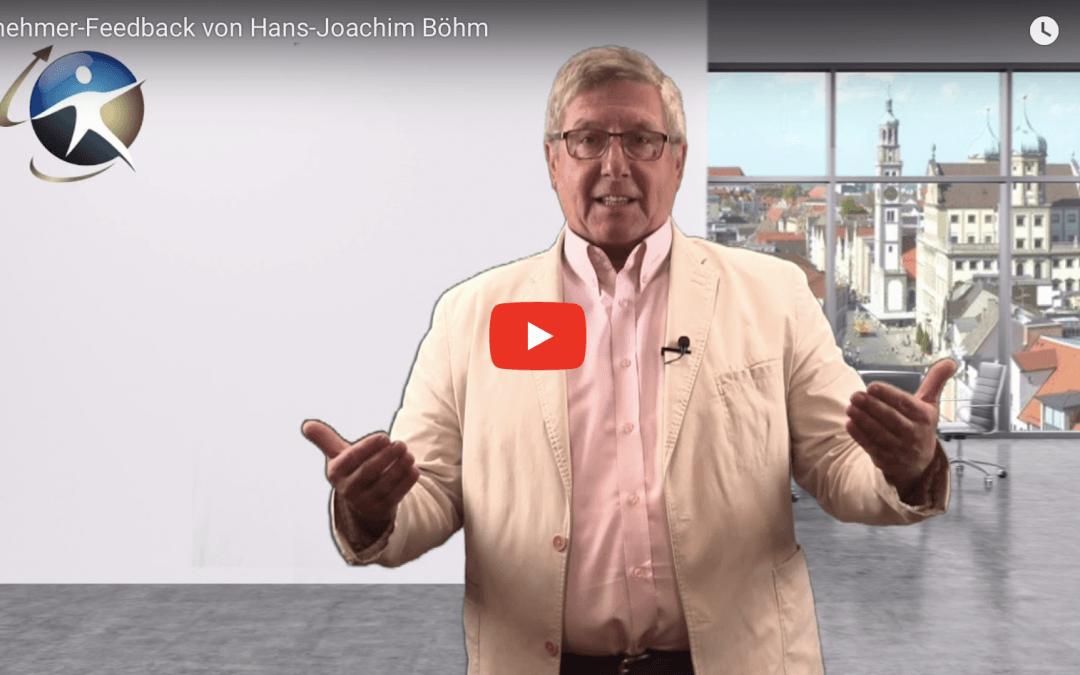 """Teilnehmer Feedback Hans-Joachim Böhm: """"Es ist sensationell wie ich alter Hase nach 39 Jahren die Beratung neu erlebe…"""""""