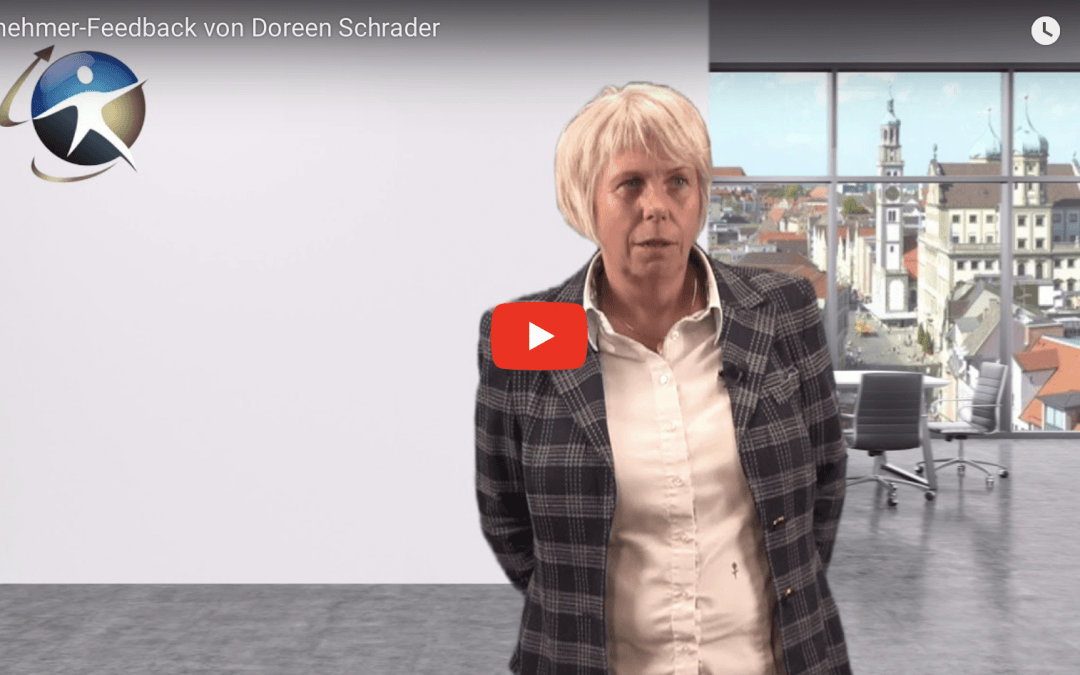 """Teilnehmer Feedback Doreen Schrader: """"Ich hätte mir viel Zeit und Geld erspart hätte ich das Seminar vorher gebucht…"""""""