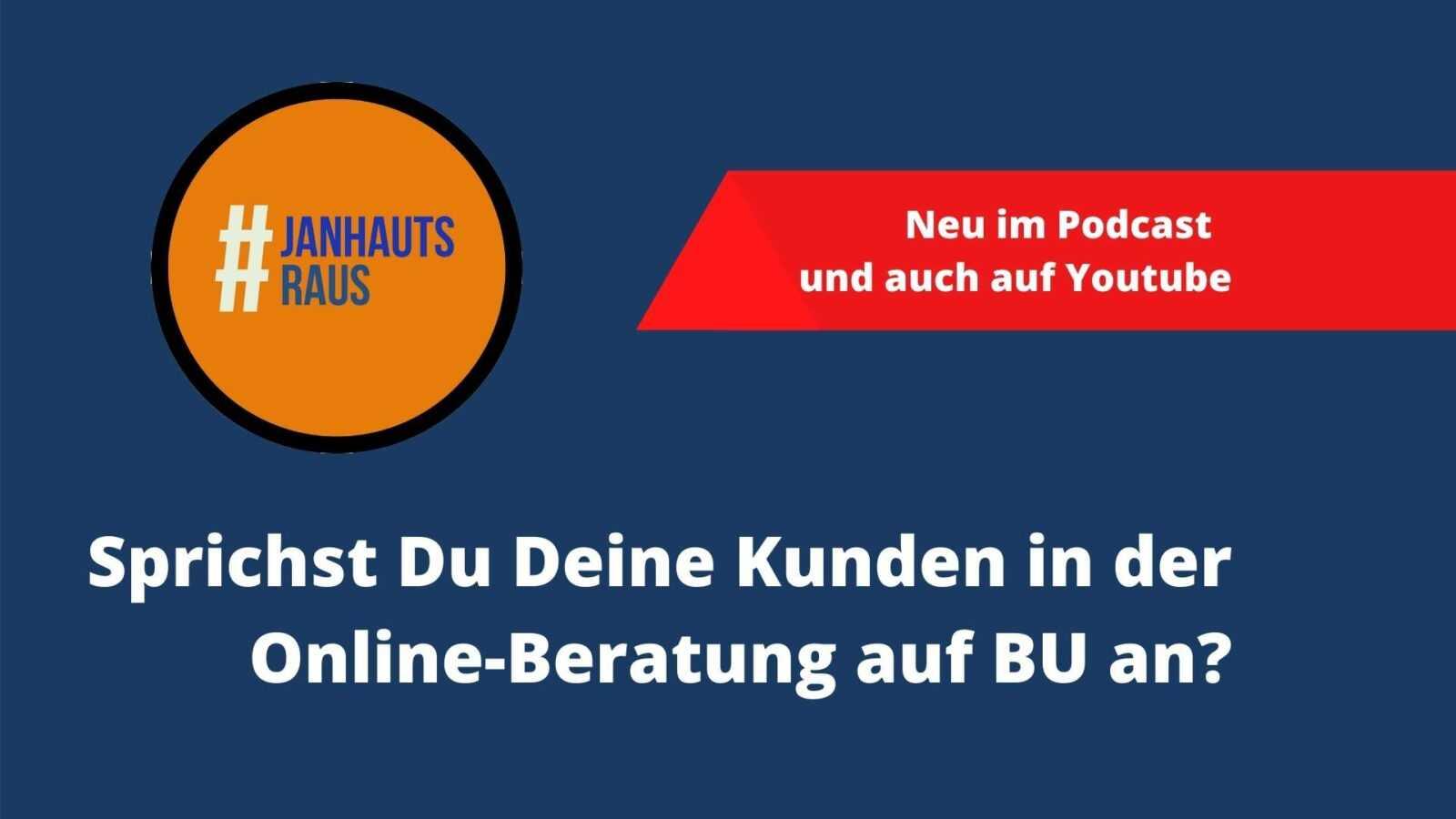 Sprichst Du Deine Kunden in der Onlineberatung auf BU an