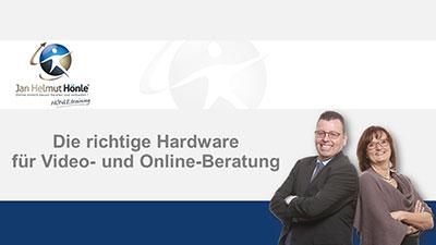 Technik / Hardware für die Online- und Videoberatung