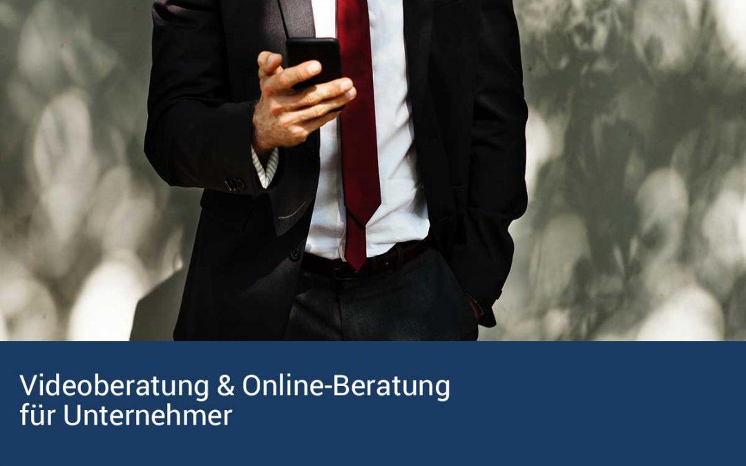 Videoberatung & Online-Beratung für Unternehmer