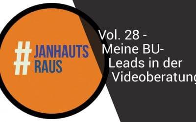 #janhautsraus – Vol. 28 – Meine Leads in der Videoberatung